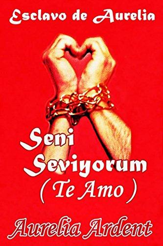 Saga «Esclavo», de Aurelia Ardent