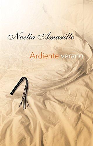 Ardiente verano, de Noelia Amarillo