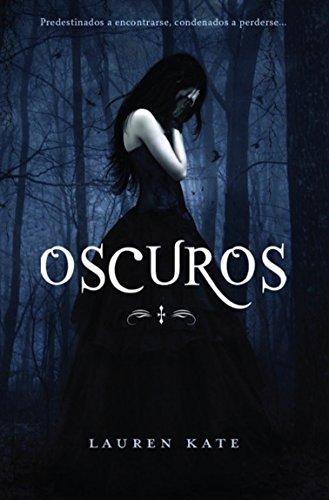 Libro similar a Cazadores de Sombras: Oscuros de Lauren Kate
