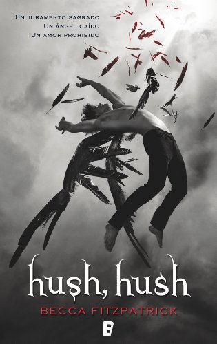 Libro parecido a Cazadores de Sombras: Hush Hush de Becca Fitzpatrick