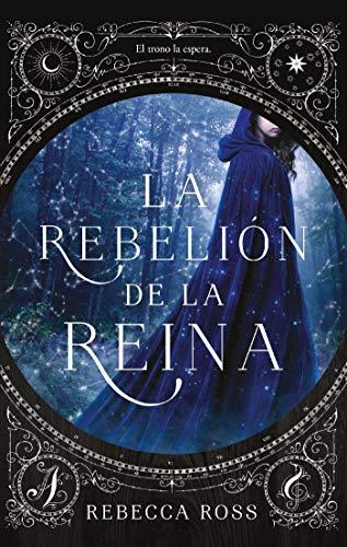 Libro parecido a Cazadores de Sombras: La rebelión de la Reina, de Rebeca Ross